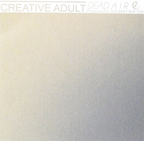 Creative Adult Dead Air 7 Inch Single