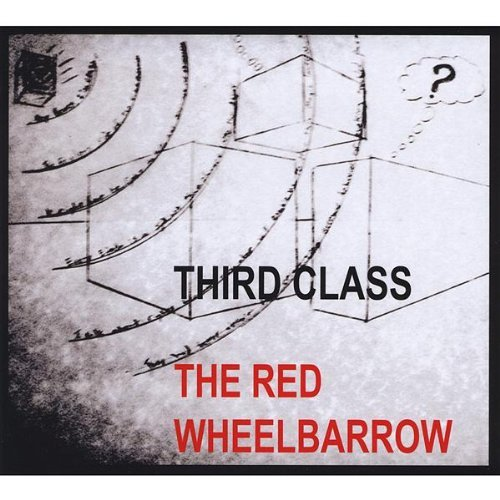 Third Class Red Wheelbarrow
