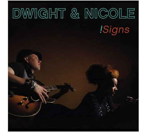 Dwight & Nicole !signs