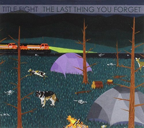Title Fight Last Thing You Forget