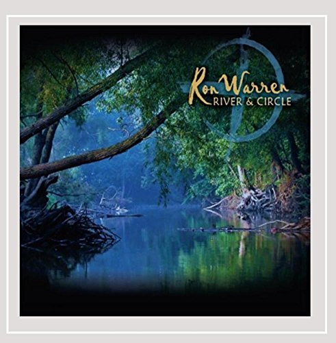 Ron Warren River & Circle