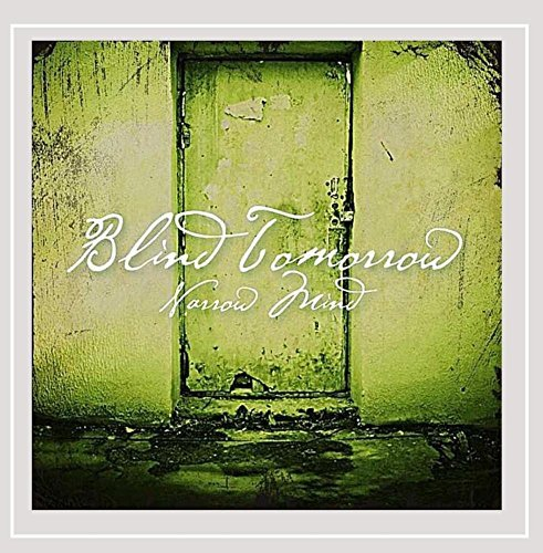 Blind Tomorrow Narrow Mind