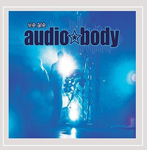 Audiobody We Are Audiobody