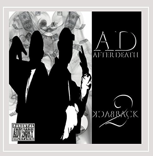 A.D. After Death Back 2 Back
