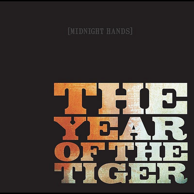 Year Of The Tiger Midnight Hands
