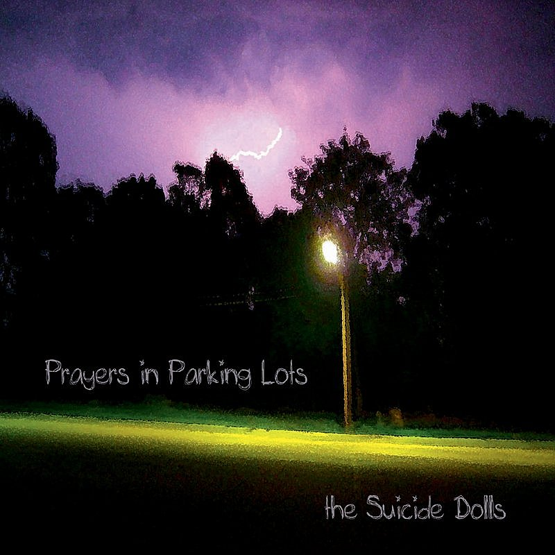 Suicide Dolls Prayers In Parking Lots