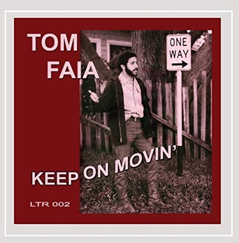 Faia Tom Keep On Movin'