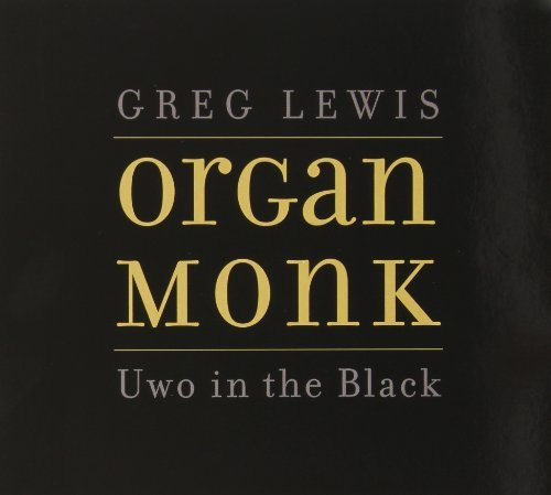 Lewis Greg Organ Monk Uwo In The Black