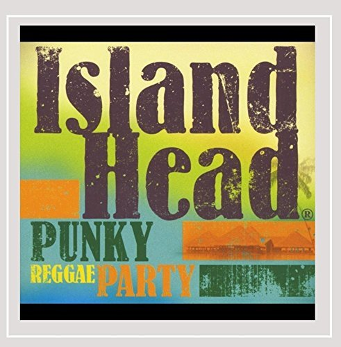 Island Head Punky Reggae Party