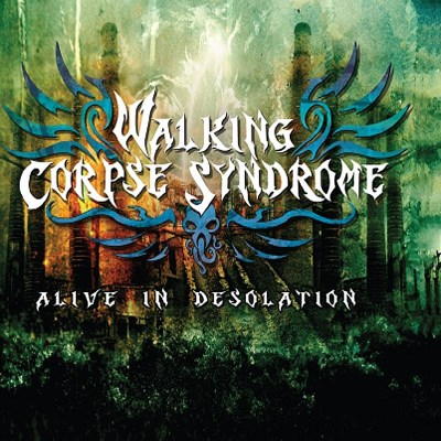 Walking Corpse Syndrome Alive In Desolation