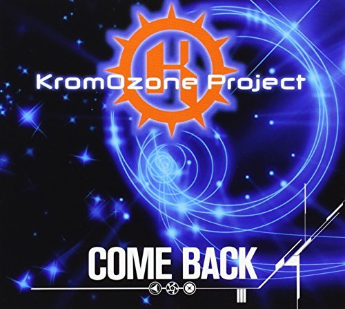 Kromozone Project Come Back