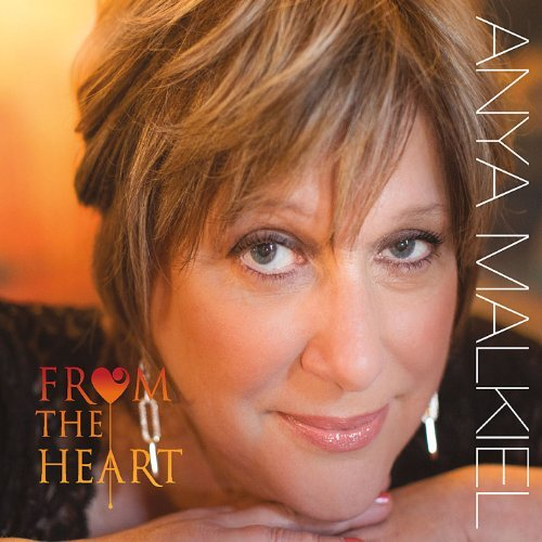 Anya Malkiel From The Heart
