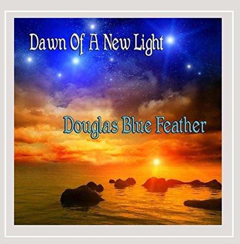 Douglas Blue Feather Dawn Of A New Light