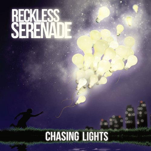 Reckless Serenade Chasing Lights