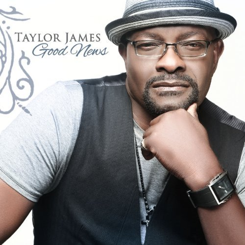 Taylor James Good News
