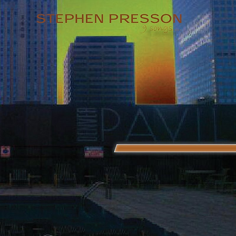Stephen Presson 9 Songs