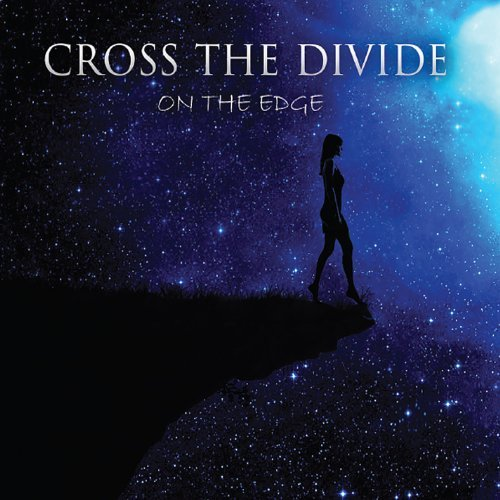 Cross The Divide On The Edge