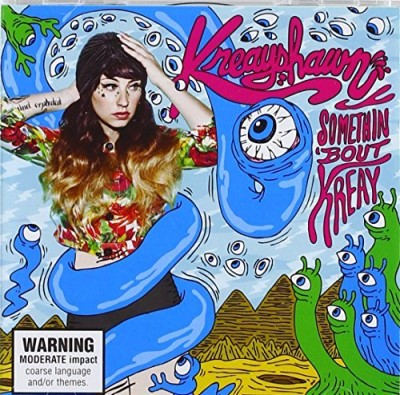 Kreayshawn Somethin Bout Kreay Explicit Version