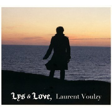 Laurent Voulzy Lys & Love Import Eu