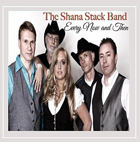 The Shana Stack Band Every Now & Then
