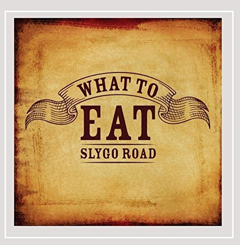 Slygo Road What To Eat