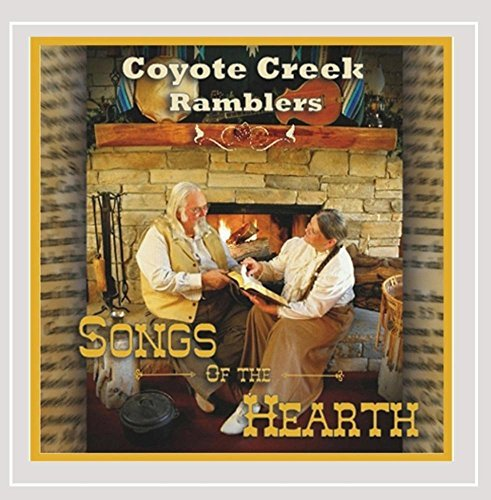 Coyote Creek Ramblers Songs Of The Hearth