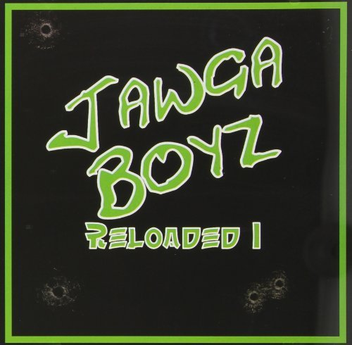 Jawga Boyz Reloaded 1