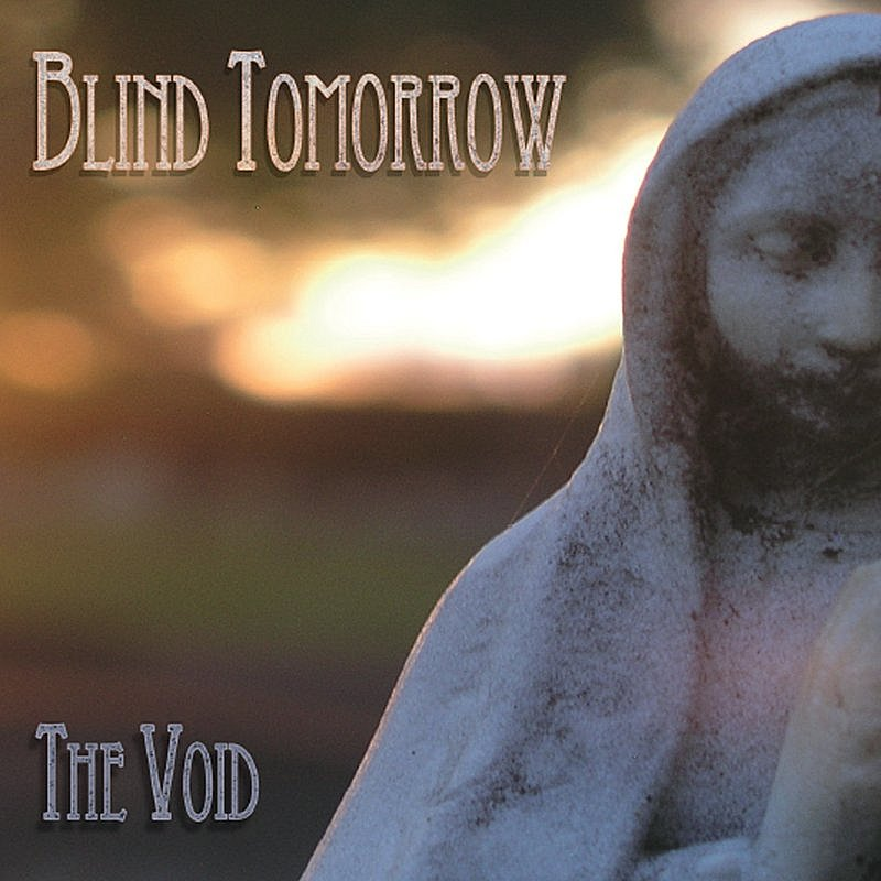 Blind Tomorrow Void