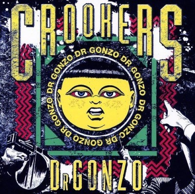 Crookers Dr. Gonzo