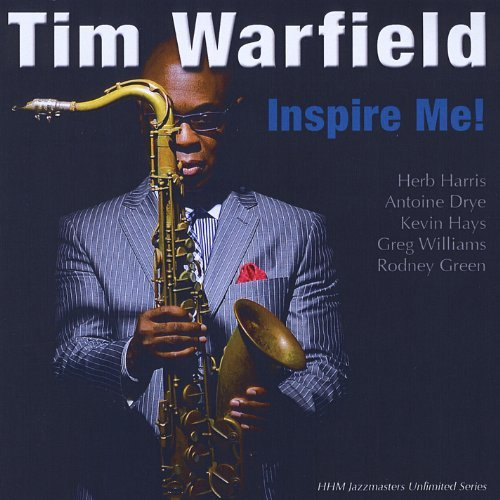 Tim Warfield Inspire Me!