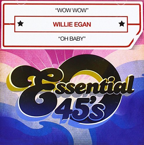 Willie Egan Wow Wow CD R Digital 45
