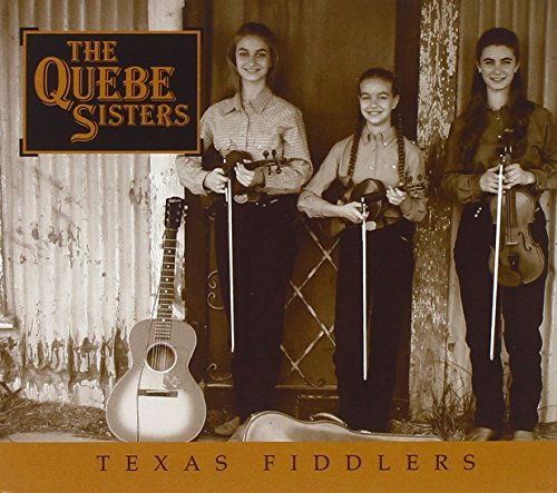 Quebe Sisters Band Texas Fiddlers