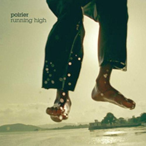Poirier Running High 2 CD