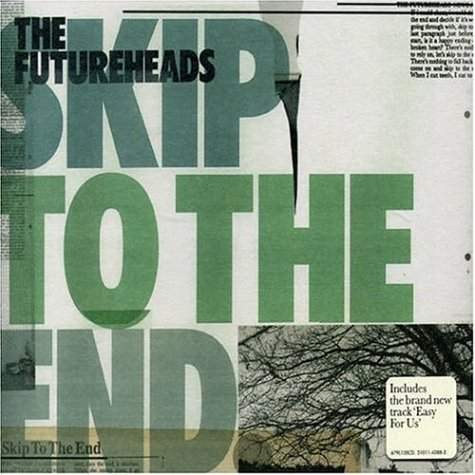 Futureheads Skip To The End Import Gbr