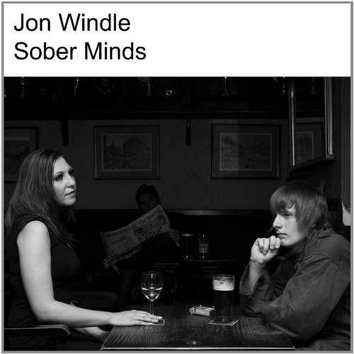 Jon Windle Sober Minds