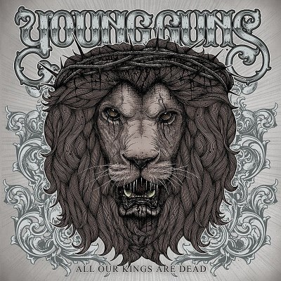 Young Guns All Our Kings Are Dead Import Eu