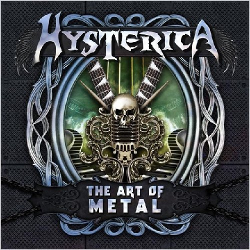 Hysterica Art Of Metal