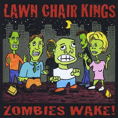 Lawn Chair Kings Zombies Wake!