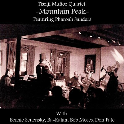 Tisziji Munoz Mountain Peak 2 CD