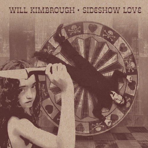 Will Kimbrough Sideshow Love