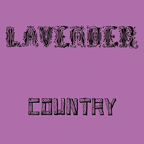 Lavender Country Lavender Country 150gm Vinyl Incl. Download