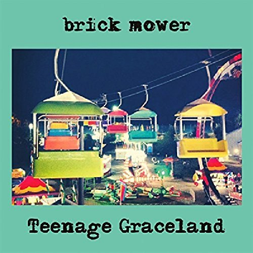 Brick Mower Teenage Graceland
