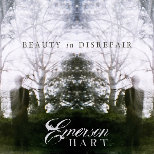 Emerson Hart Beauty In Disrepair