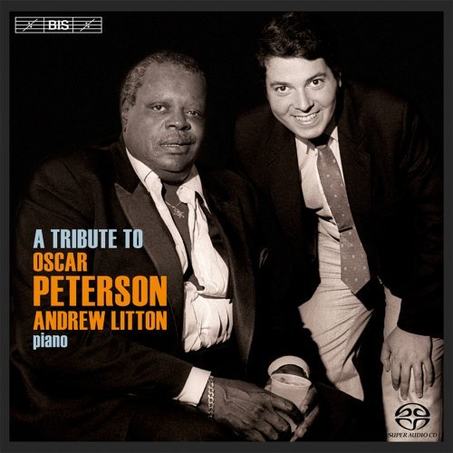 Andrew Peterson Litton Tribute To Oscar Peterson Sacd