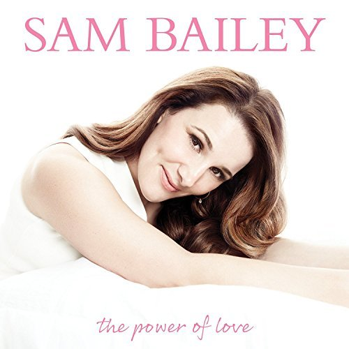 Sam Bailey Power Of Love Import Eu