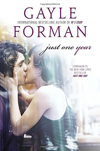 Gayle Forman Just One Year