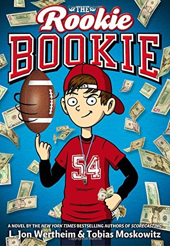 L. Jon Wertheim The Rookie Bookie