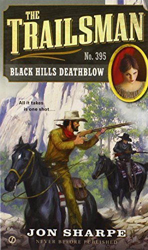 Jon Sharpe The Trailsman #395 Black Hills Deathblow