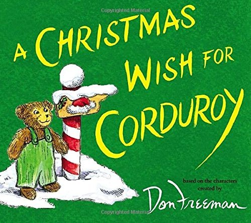 B. G. Hennessy A Christmas Wish For Corduroy