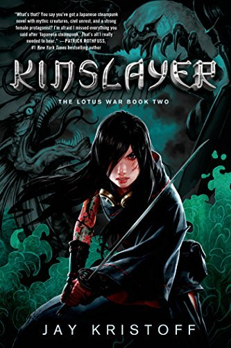 Jay Kristoff Kinslayer The Lotus War Book Two
